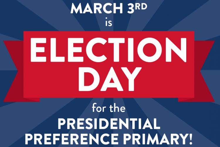 March 3rd is Election Day for the Presidential Preference Primary