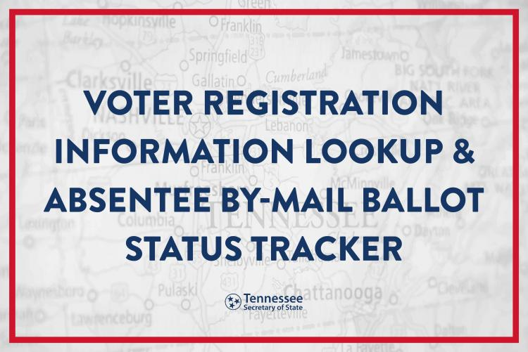 Voter Registration Information Lookup & Absentee By-mail Ballot Status Tracker