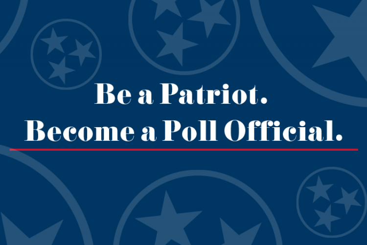 Be a Patriot. Become a Poll Official.