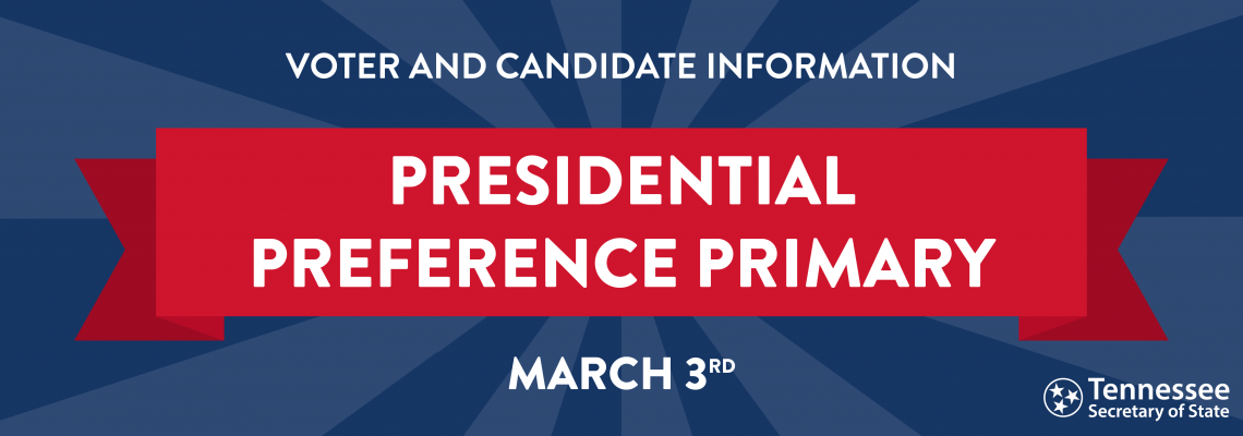 2020 Presidential Preference Primary Information